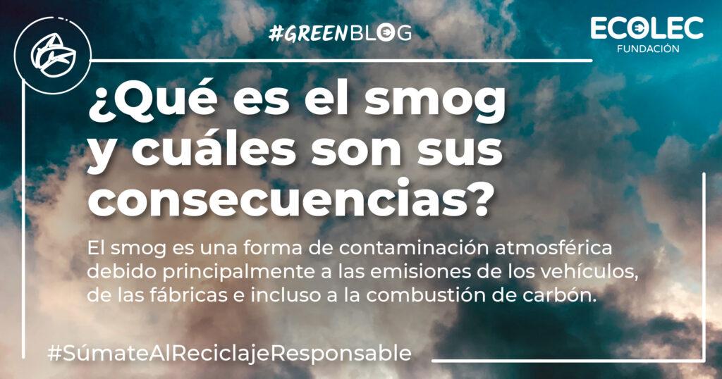 El smog y sus consecuencias