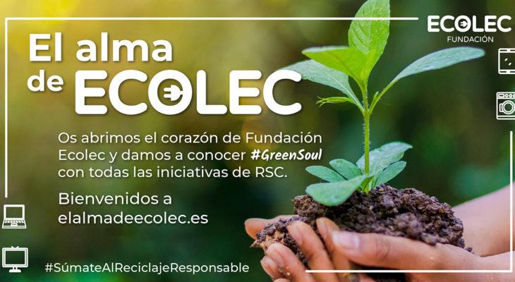La Fundación ECOLEC reúne sus acciones de Responsabilidad Social Corporativa en #GreenSoul