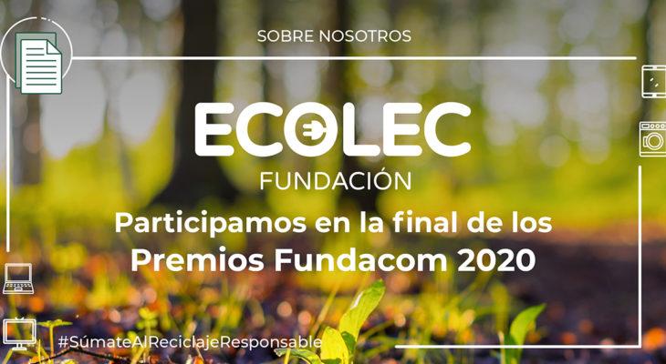 La Fundación ECOLEC es finalista de los Premios FUNDACOM 2020