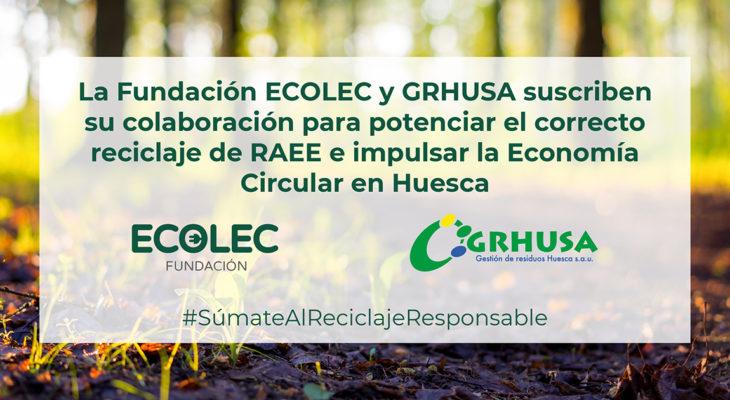 Fundación ECOLEC y GRHUSA renuevan su colaboración para gestionar los RAEE en Huesca